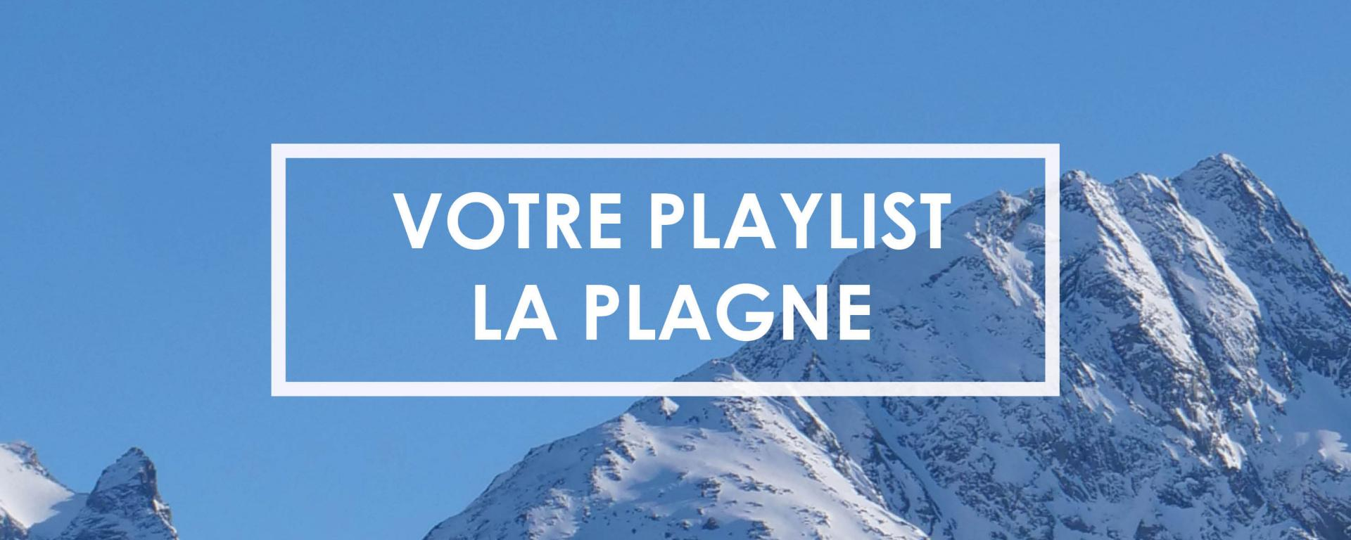 Playlist La Plagne