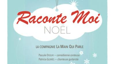 Spectacle Raconte-moi Noël