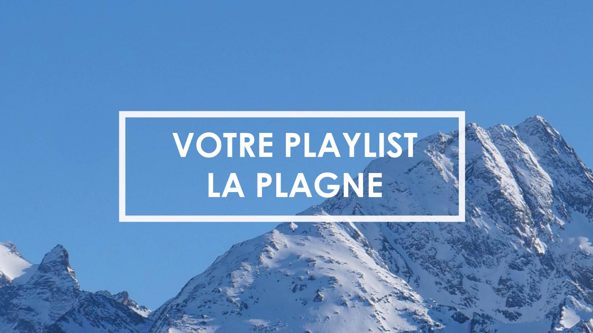 La playlist La Plagne